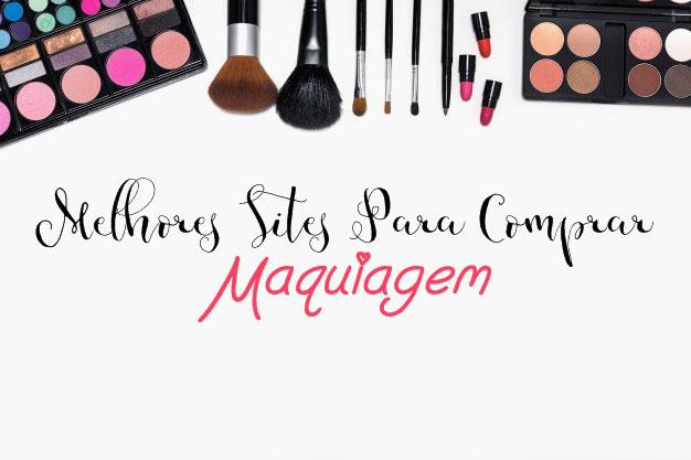 Melhores sites para comprar maquiagem
