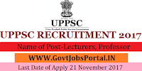Uttar Predesh Public Services Commission Recruitment 2017– 799 Lecturers, Professor