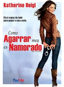 32621 Download   Como Agarrar Meu Ex namorado BDRip AVI Dual Áudio + RMVB Dublado