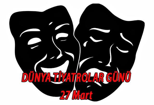 Dünya Tiyatrolar Günü ile ilgili yazı