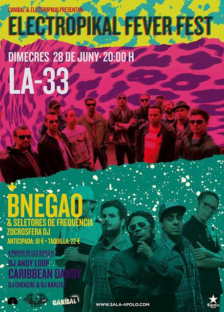 Electropikal Fever Fest, BNegão, La-33
