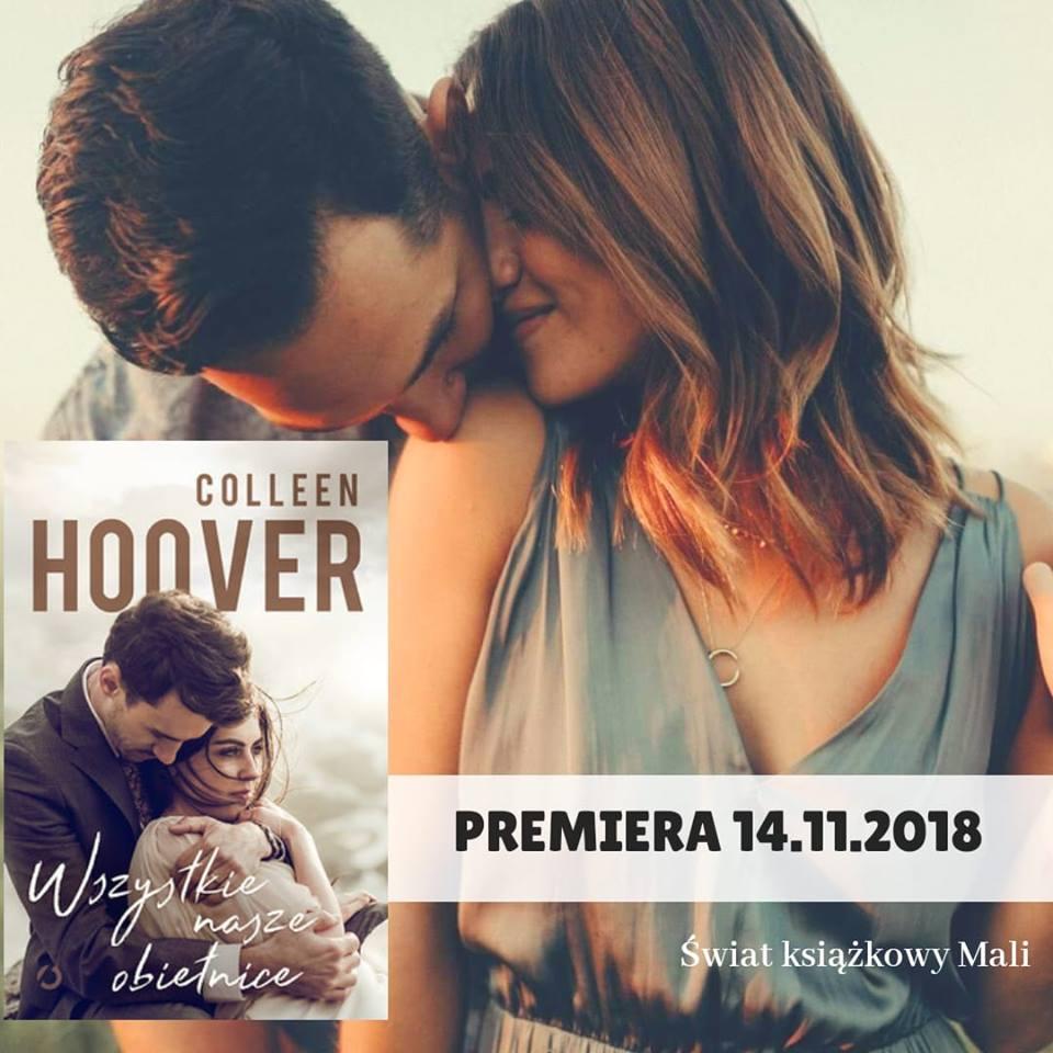 Colleen Hoover - Wszystkie nasze obietnice - Wydawnictwo Otwarte - Zapowiedź