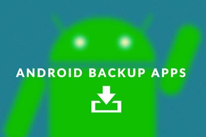 Inilah Aplikasi Terbaik Untuk Backup Data Di Android Terbaru