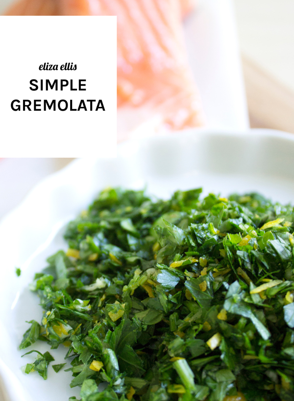 Simple Gremolata by Eliza Ellis