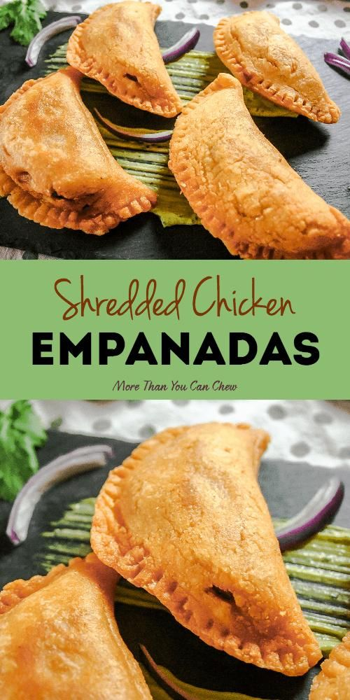 Shredded Chicken Empanadas Recipe