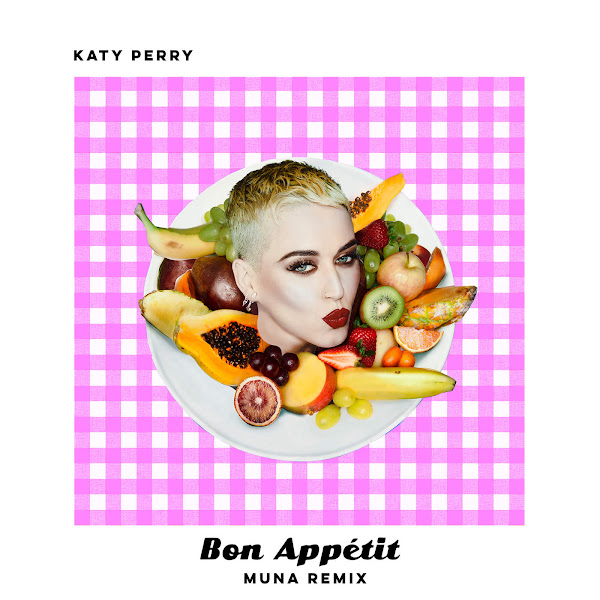 Katy Perry - Bon Appétit (MUNA Remix) - Single Cover