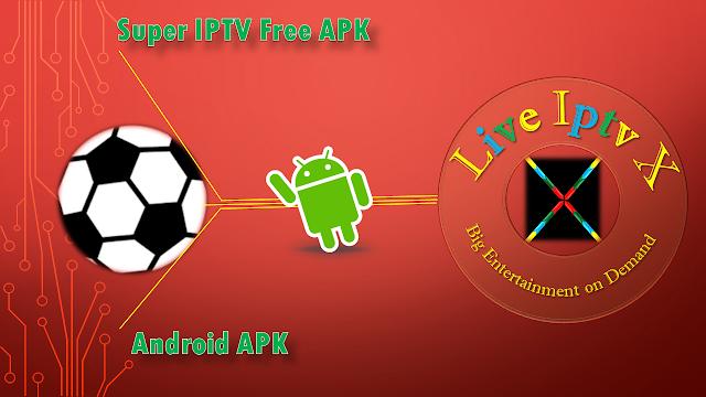 Super IPTV Free APK