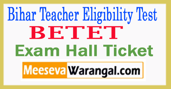 Bihar TET Admit Card 2017 Download BETET Hall Ticket