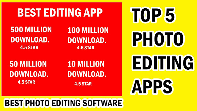 Top 5 Photo Editing Apps For Android Mobile 2020 [ Download Now ]