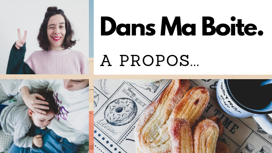 About-A Propos - Dans Ma Boite