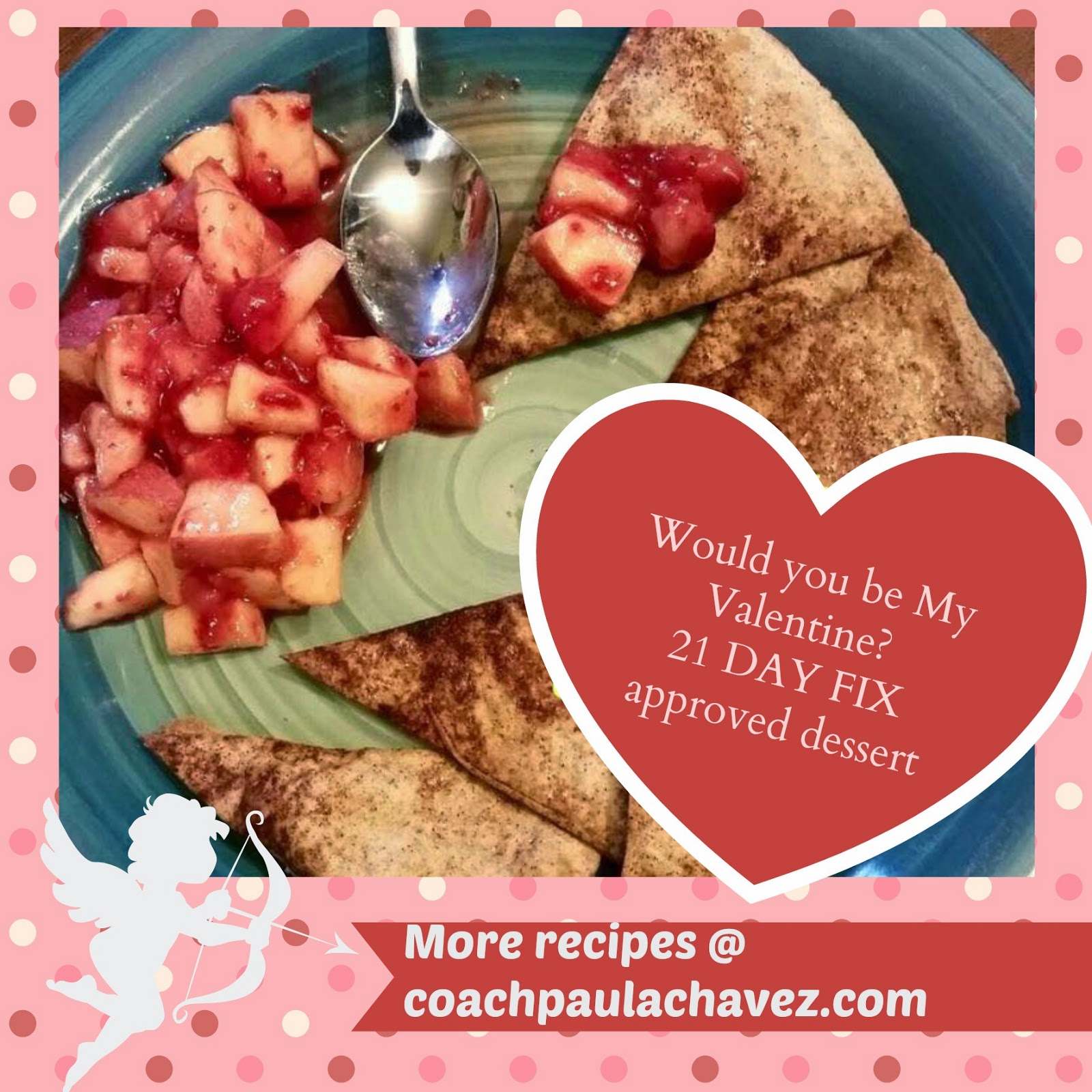 healthy dessert, clean eating recipes, 21 day fix approved, best coach, valentines day desserts, cinnamon chips, fruit salad, reto beachbody, entrenadora beachbody, coach paula chavez