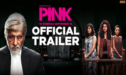 Pink 2016 Official Trailer