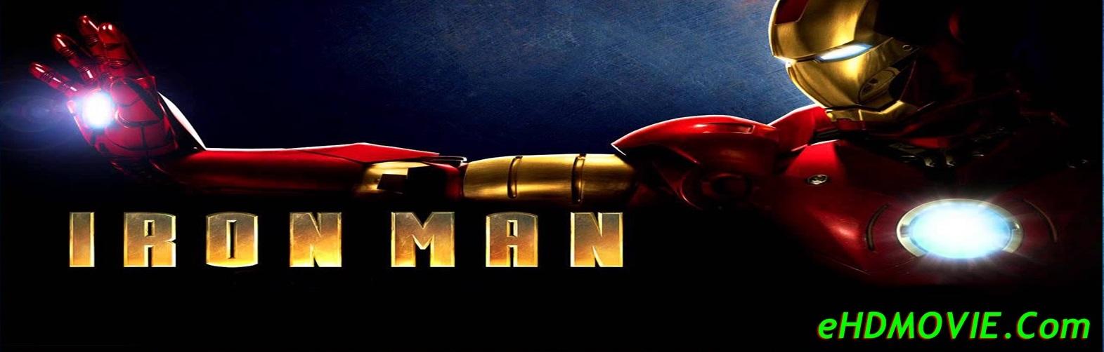Iron Man 2008 Full Movie Dual Audio [Hindi – English] 1080p - 720p - 480p ORG BRRip 350MB - 750MB - 4.9GB ESubs Free Download