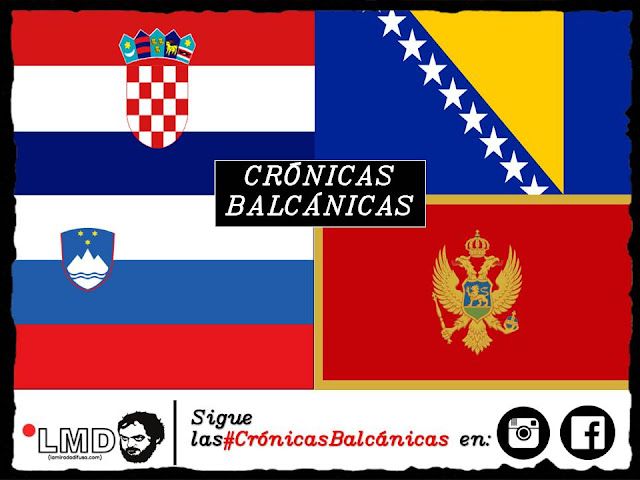 VOLVEMOS EN OCTUBRE: #CrónicasBalcánicas
