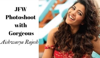 JFW Photoshoot with Gorgeous Aishwarya Rajesh | Hair Care Special