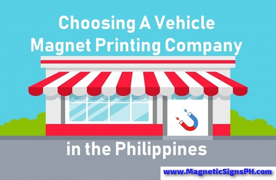 Choosing a Vehicle Magnet Printing Company in the Philippines
