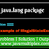 Demo of IllegalStateException | java.lang package