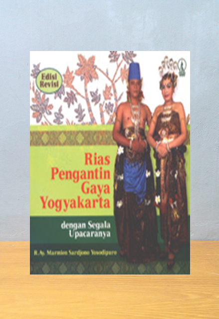 RIAS PENGANTIN GAYA YOGYAKARTA (Edisi Biasa), Marmien Sarjono Yosodipuro
