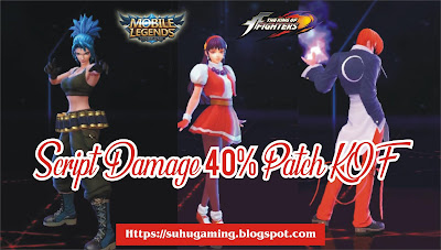 Download Script Damage 40% + Rank Booster V1 Patch KOF/ Asmeralda Mobile Legends