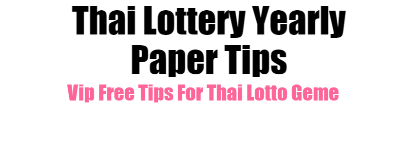 Thai Lottery Yearly Paper Tips