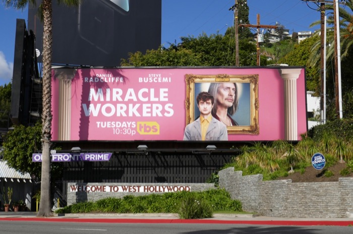 Miracle Workers series premiere billboard