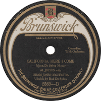 Image of 1924 Brunswick label, 'California, Here I Come,' by Al Jolson.