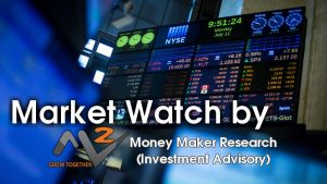 Share and Stock Market tips, Stock in Watch, Best trading tips, Weekly stock Watch, Top Advisory, Money Maker Research
