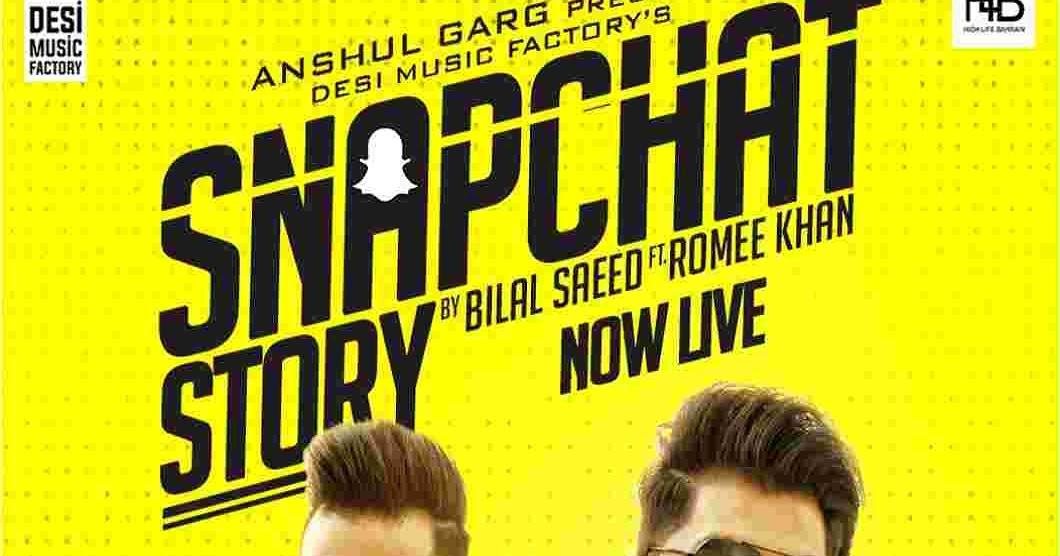 snapchat story bilal saeed download hd