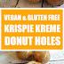 Vegan & Gluten Free Krispie Kreme Donut Holes