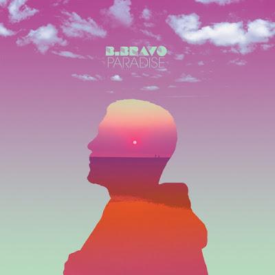 B. Bravo – Paradise