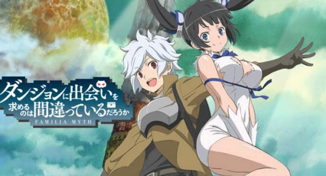 Daftar Film Anime Mirip Fairy Tail - Dungeon ni Deai wo Motomeru no wa Machigatteiru Darou ka (Danmachi)