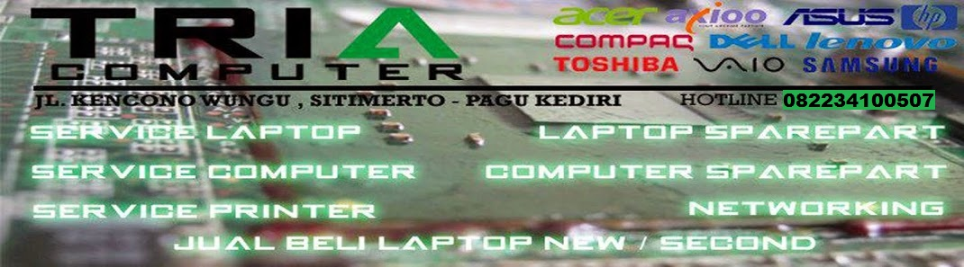 TRIACOM - Jual Beli Laptop, Servis Laptop, Sparepart Laptop