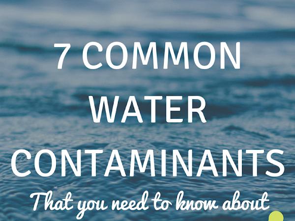7 Common Water Contaminants