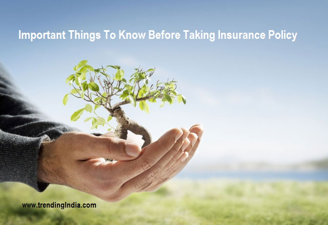 things-to-know-before-taking-insurance-policy