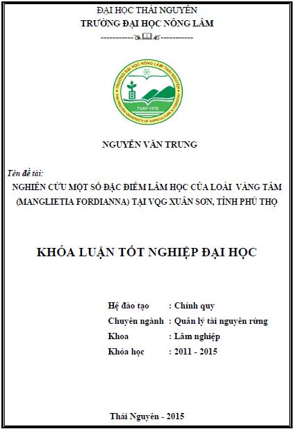 Nghiên cứu một số đặc điểm lâm học loài Vàng tâm (Manglietia fordiana) tại vường quốc gia Xuân Sơn tỉnh Phú Thọ