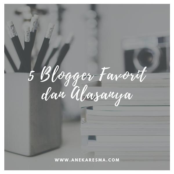 Day 9: 5 Blogger Favorit Dan Alasanya