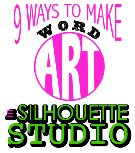9 ways to make word art in silhouette studio silhouette school 9 ways to make word art in silhouette studio fandeluxe Image collections