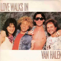 Love walks in. Van Halen