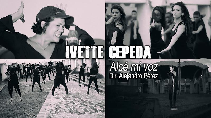 Ivette Cepeda - ¨Alcé mi voz¨ - Videoclip - Director: Alejandro Pérez. Portal del Vídeo Clip Cubano