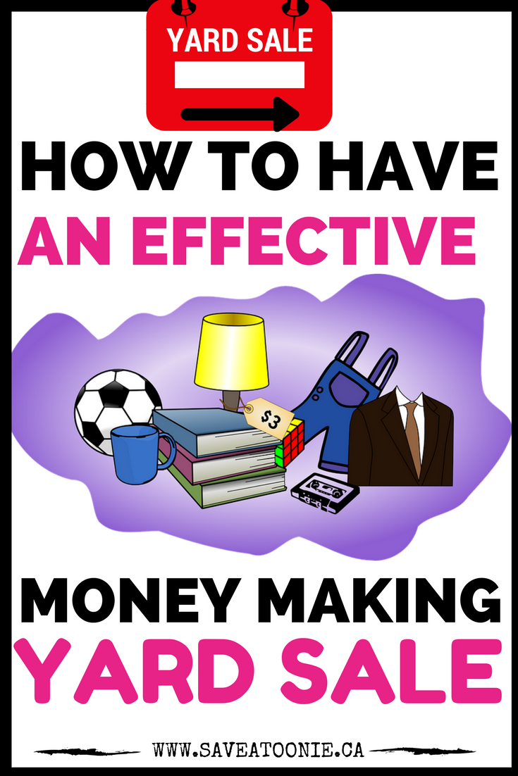 Ultimate Guide to Having an Effective Money Making Yard Sale
