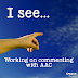 """How to work on commenting with """"I see..."""""""