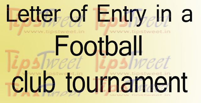 Letter of Entry in a Club Tournament