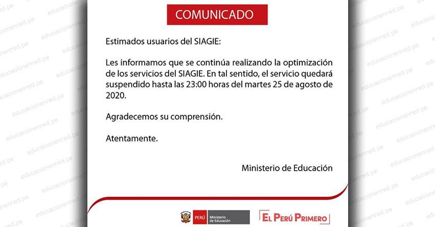 SIAGIE COMUNICADO: Suspensión del Servicio hasta el Martes 25 de Agosto - MINEDU - www.siagie.minedu.gob.pe
