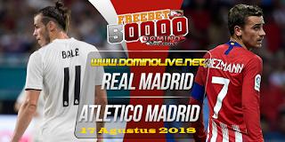 real madrid vs atletico madrid piala super eropa 16 agustus 2018
