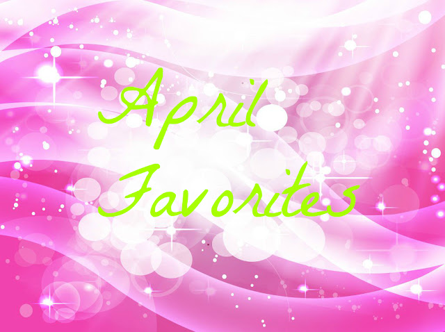 Khushi_World_April_Favorites