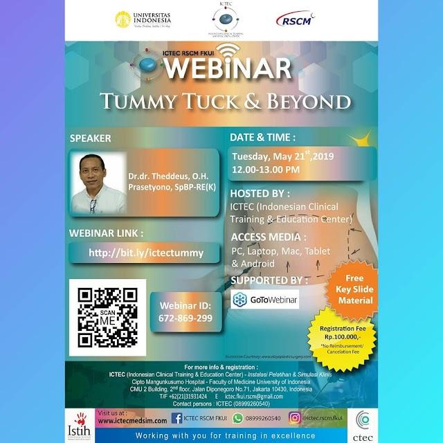 "Webinar : ""Tummy Tuck and Beyond"" Selasa, 21 Mei 2019 RSCM FKUI Supported by GoToWebinar"