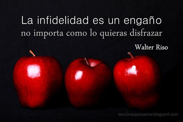 """Frase Walter Riso infidelidad"""