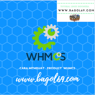Cara  Membuat  Product WHMCS