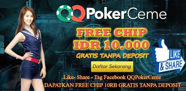 Qqpokerceme - Freebet Poker 10000 Gratis Tanpa Modal Deposit