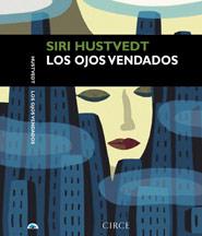 Los ojos vendados Siri Hustvedt